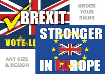 Brexit vote leave signs & Stay in EU Referendum Signage Prin